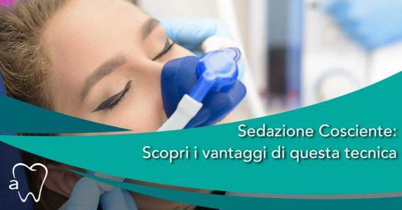 Sedazione Cosciente   Dentista Milano   Dentista Magenta   Dentista Magnago   Studio Dentistico Amadental